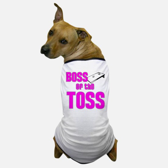 Boss of the Toss Dog T-Shirt