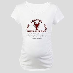 The Lobster Log Restaurant Maternity T-Shirt