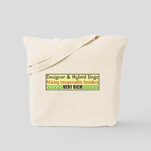 Making Irresponsible Breeders RICH Tote Bag