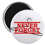 Never Forget (Abortion Hanger) Magnet