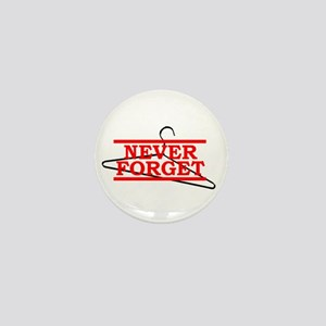 "Pro-Choice ""Never Forget"" Mini Button"