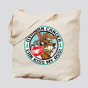 Ovarian Cancer Can Kiss My As Tote Bag