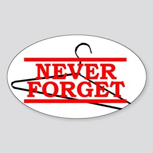 """Pro-Choice """"Never Forget"""" Sticker (Oval)"""