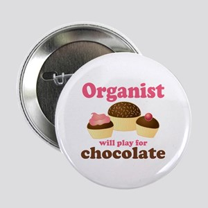 """Funny Chocolate Organist 2.25"""" Button"""