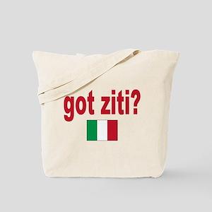 got ziti Tote Bag