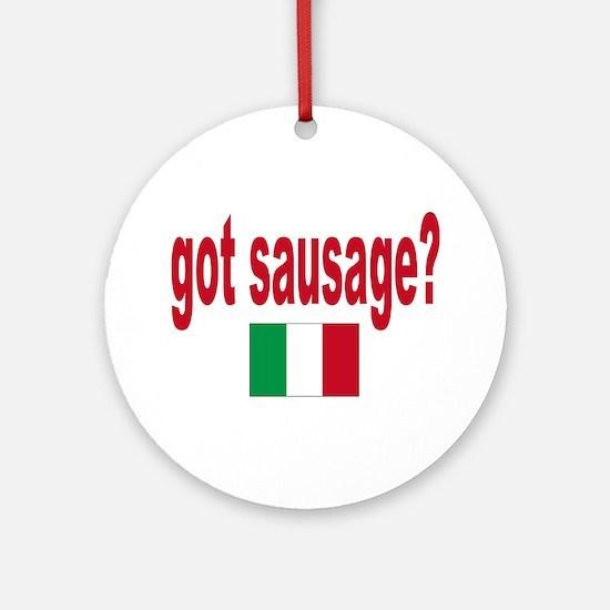 got sausage Ornament (Round)