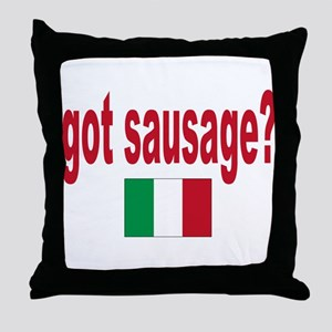 got sausage Throw Pillow