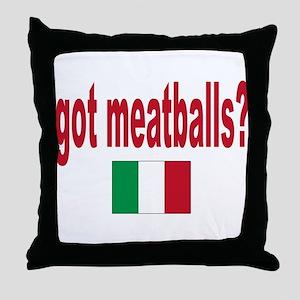 got meatballs Throw Pillow