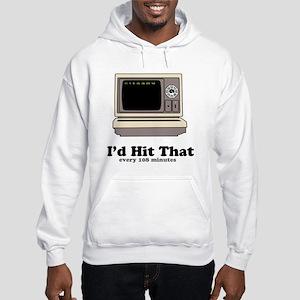 I'd Hit That Hooded Sweatshirt