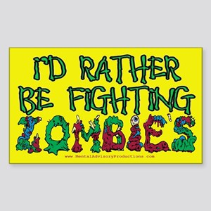 Rather Be Fighting Zombies Sticker