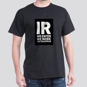 IR we enter we work we disappear Mix 3 T-Shirt