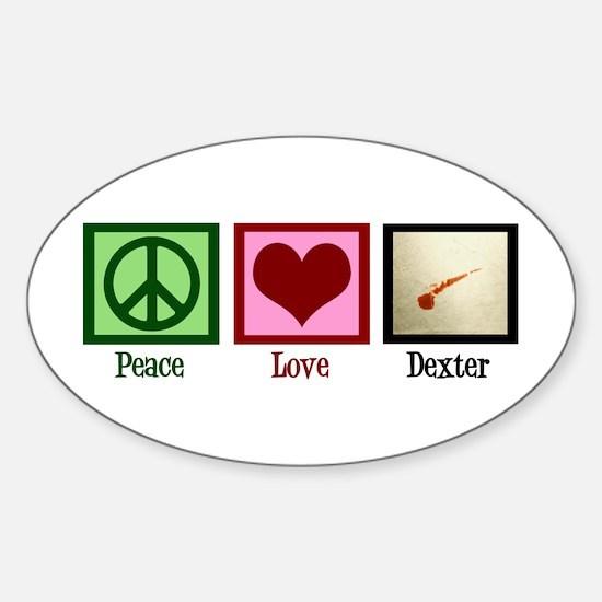 Peace Love Dexter Sticker (Oval)