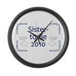 Sister-to-Be 2010 Large Wall Clock