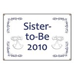 Sister-to-Be 2010 Banner