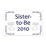 Sister-to-Be 2010 Mini Poster Print
