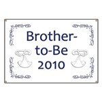 Brother-to-Be 2010 Banner