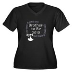 Brother-to-Be 2010 Women's Plus Size V-Neck Dark T