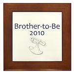 Brother-to-Be 2010 Framed Tile