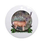 bow hunter, trophy buck Ornament (Round)