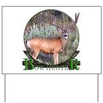 bow hunter, trophy buck Yard Sign