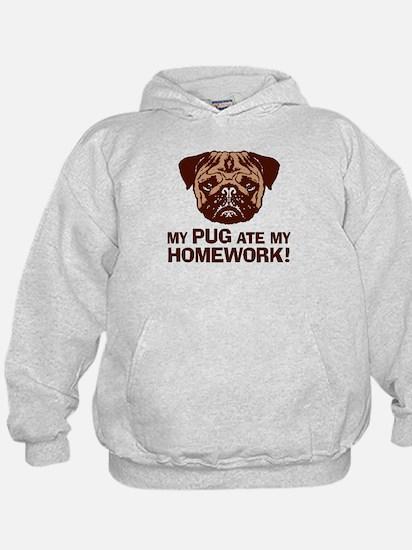My Pug Ate My Homework Hoodie