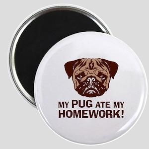 My Pug Ate My Homework Magnet