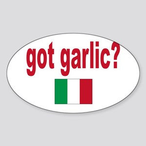 got garlic? Sticker (Oval)