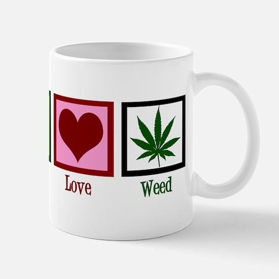 Peace Love Weed Mug