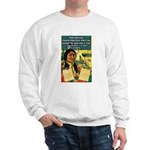 """Foolish Pale-Face"" Sweatshirt"