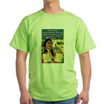 """Foolish Pale-Face"" Green T-Shirt"