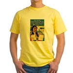 """Foolish Pale-Face"" Yellow T-Shirt"