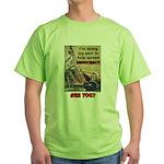 """Spread Democracy"" Green T-Shirt"