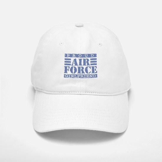 Proud Air Force Girlfriend Baseball Baseball Cap