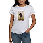 """""""Torture is Terror"""" Women's T-Shirt"""