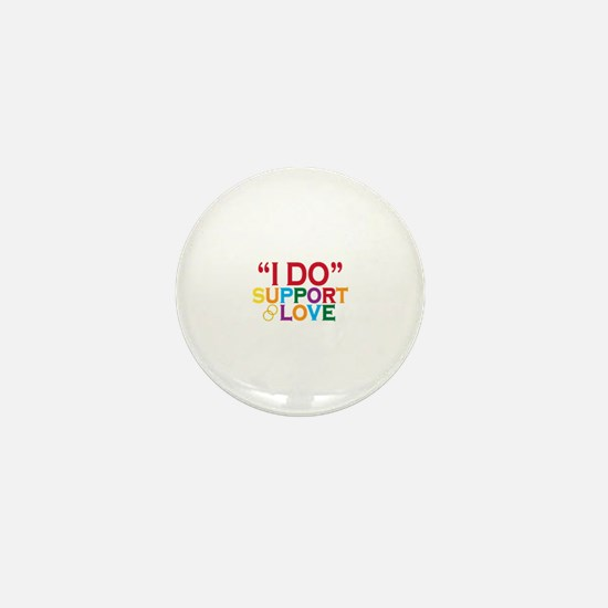 I Do Support Gay Marriage Mini Button