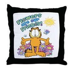 Flowers Are Our Friends! Throw Pillow