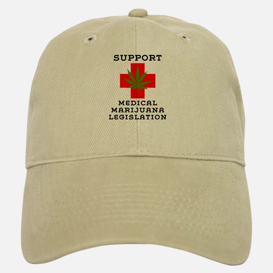 Support Medical Marijuana Legislation Baseball Baseball Cap