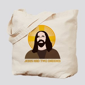 Jesus Had Two Dads Tote Bag