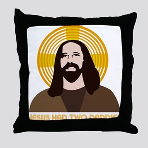 Jesus Had Two Dads Throw Pillow
