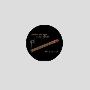 Cigars - Annoy A Liberal Mini Button