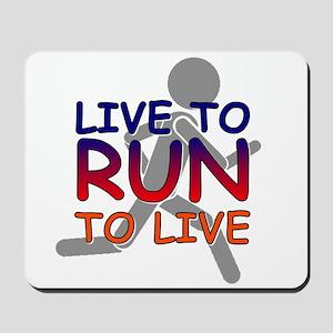Live to Run Mousepad