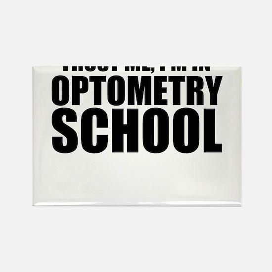 Trust Me, I'm In Optometry School Magnets