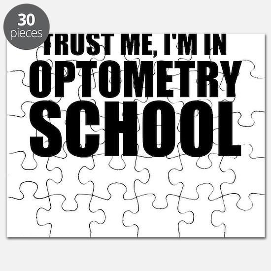 Trust Me, I'm In Optometry School Puzzle