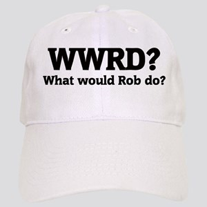 What would Rob do? Cap