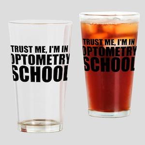 Trust Me, I'm In Optometry School Drinking Gla
