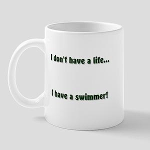 I don't have a life... I hav Mug