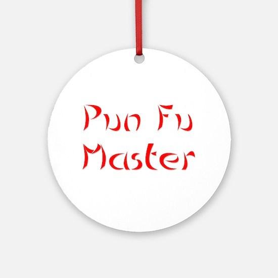 Pun Fu Master Ornament (Round)