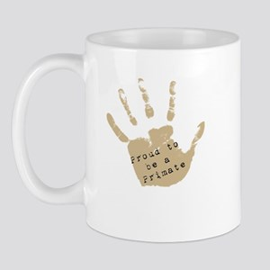 Proud to be a Primate Mug