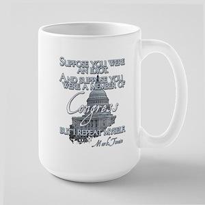 Mark Twain on Idiots in Congr Large Mug