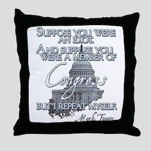 Mark Twain on Idiots in Congr Throw Pillow